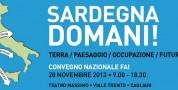 Valorizzare il territorio per orientare la Sardegna verso un futuro migliore