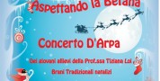 Aspettando la Befana. Concerto d'arpa dello Junior Harp Ensemble